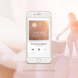 Womb Awakening Meditation Album - Alisha Rose Kruger